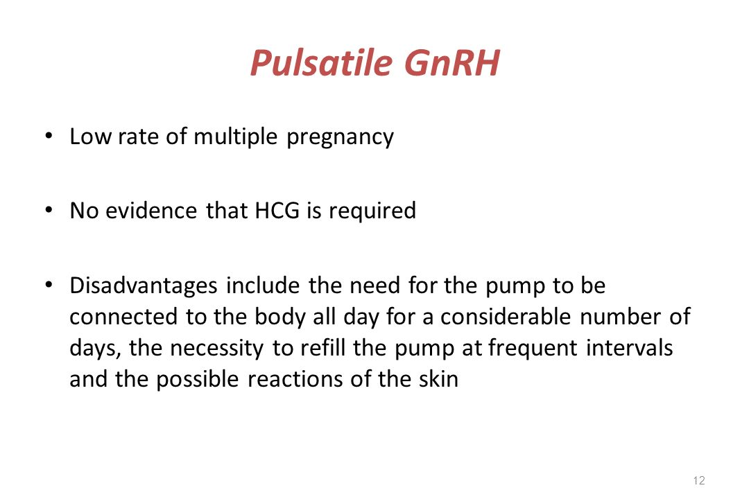 Pulsatile GnRH Low rate of multiple pregnancy