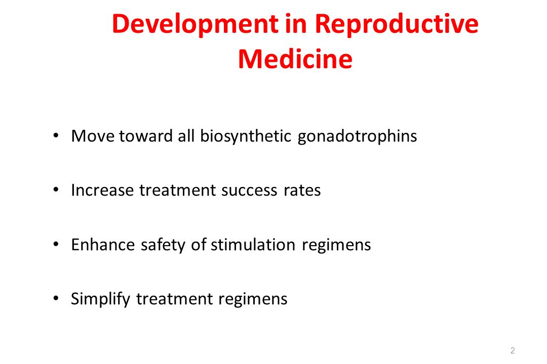 Development in Reproductive Medicine