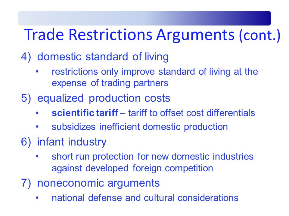 Trade Restrictions Arguments (cont.)
