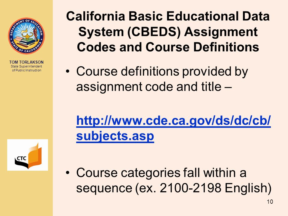 California Basic Educational Data System (CBEDS) Assignment Codes and Course Definitions