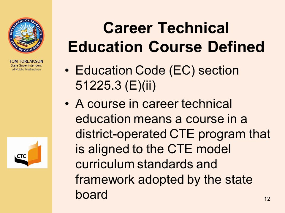 Career Technical Education Course Defined