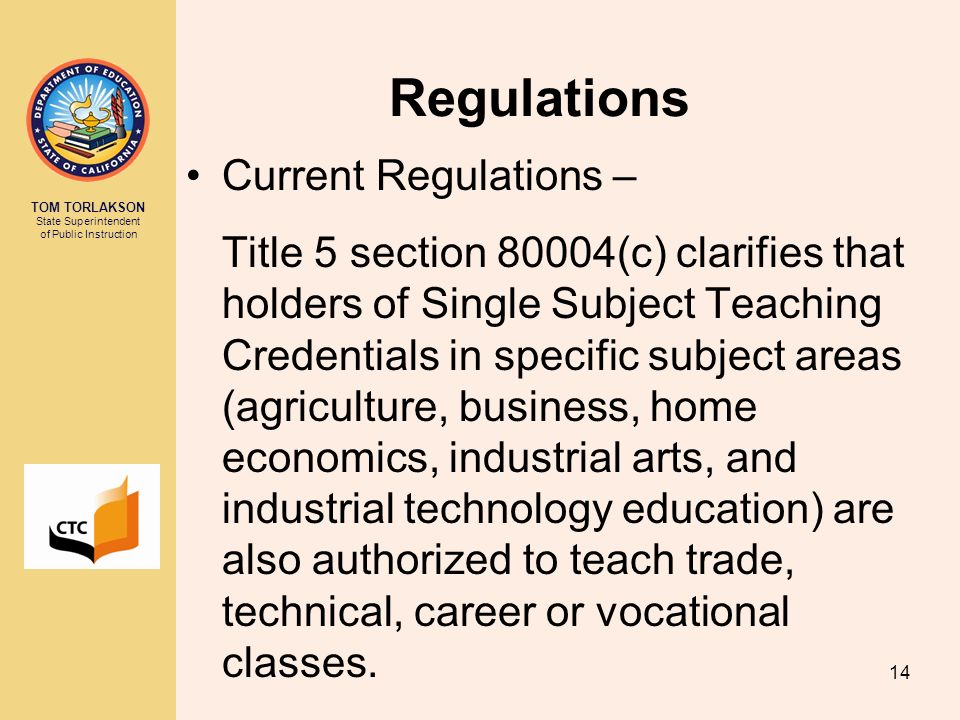 Regulations Current Regulations –