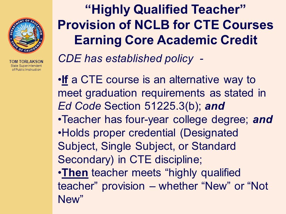 Highly Qualified Teacher Provision of NCLB for CTE Courses Earning Core Academic Credit