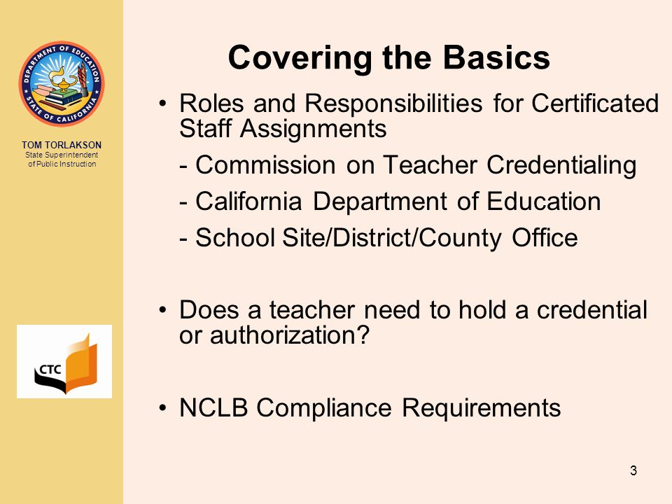 Covering the Basics Roles and Responsibilities for Certificated Staff Assignments. - Commission on Teacher Credentialing.