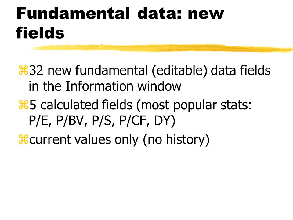 Fundamental data: new fields