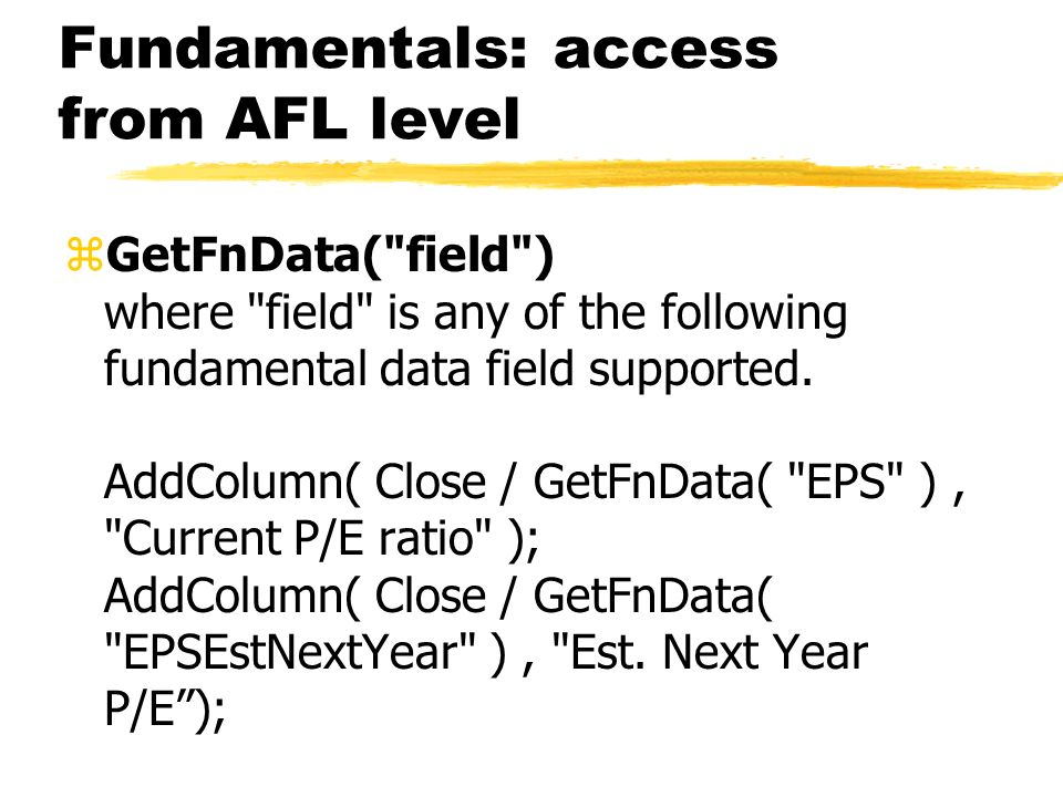Fundamentals: access from AFL level