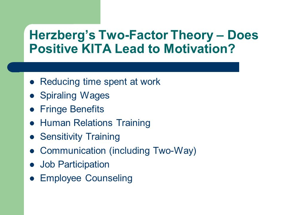 Herzberg's Two-Factor Theory – Does Positive KITA Lead to Motivation