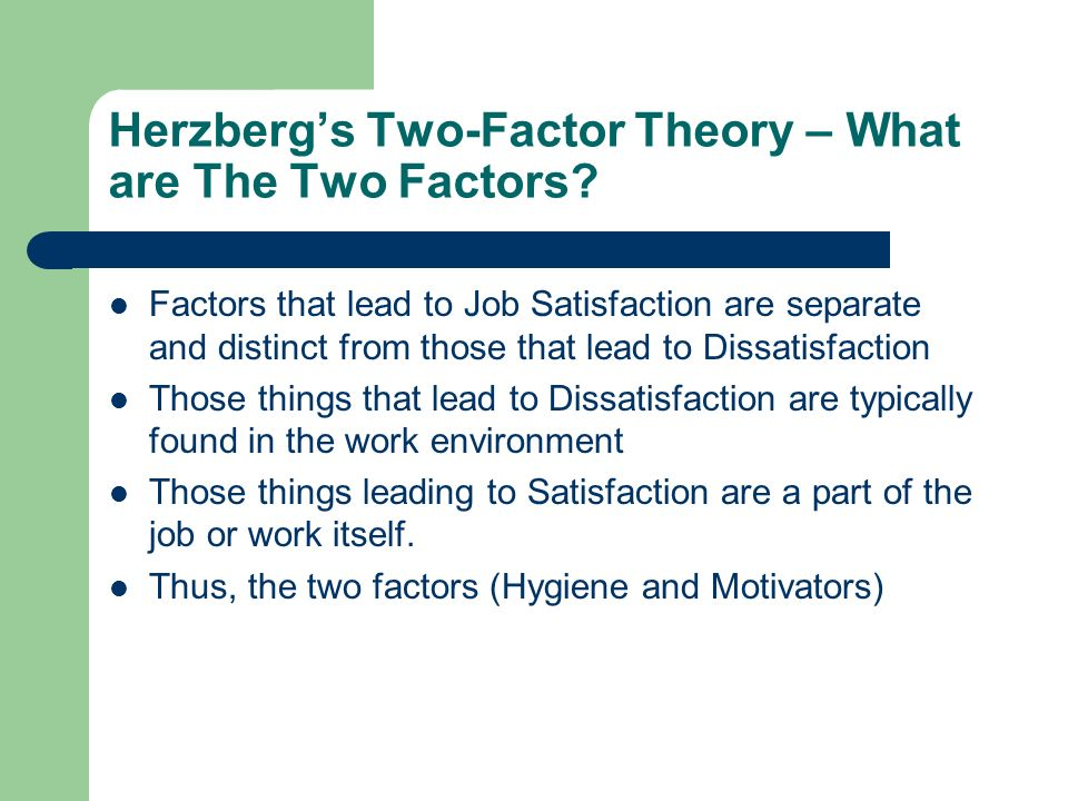 Herzberg's Two-Factor Theory – What are The Two Factors