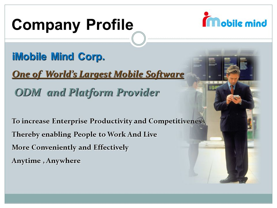 Company Profile ODM and Platform Provider iMobile Mind Corp.