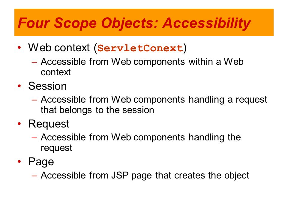 Four Scope Objects: Accessibility
