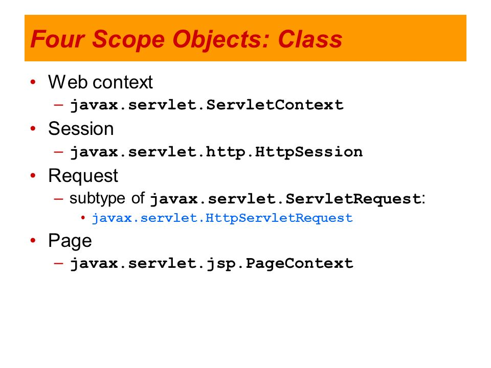 Four Scope Objects: Class