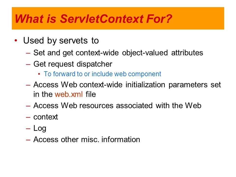 What is ServletContext For