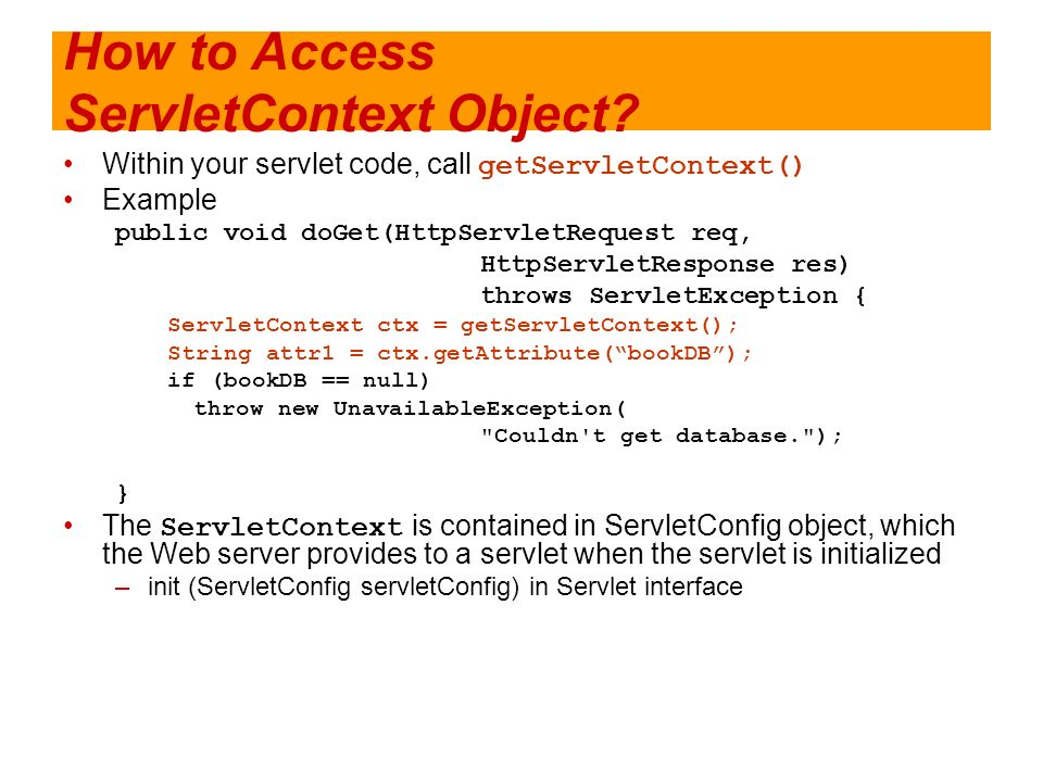 How to Access ServletContext Object