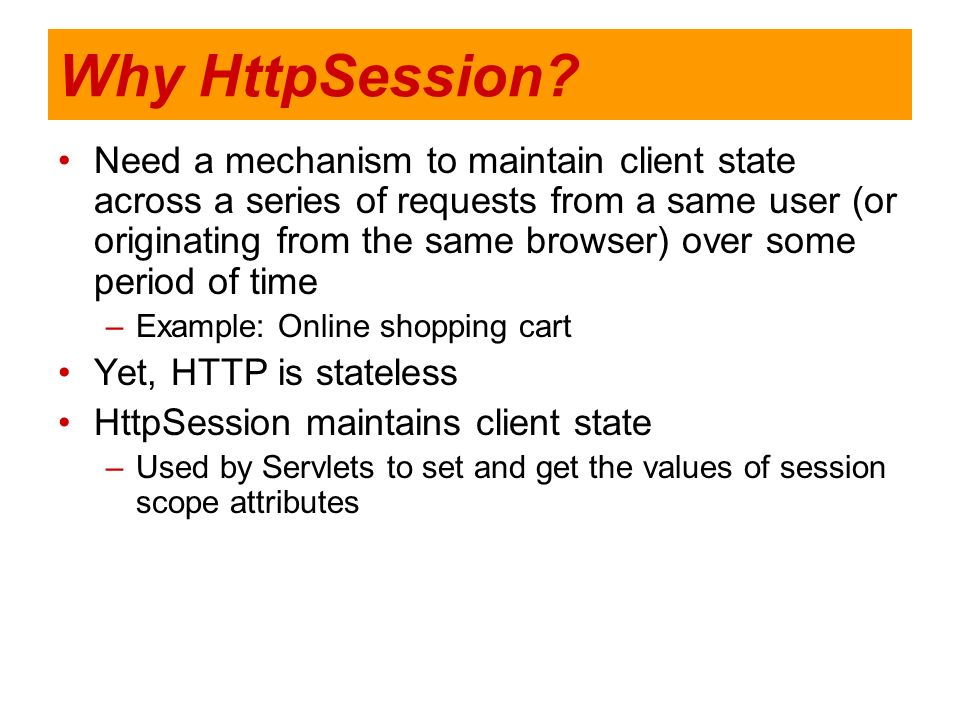 Why HttpSession