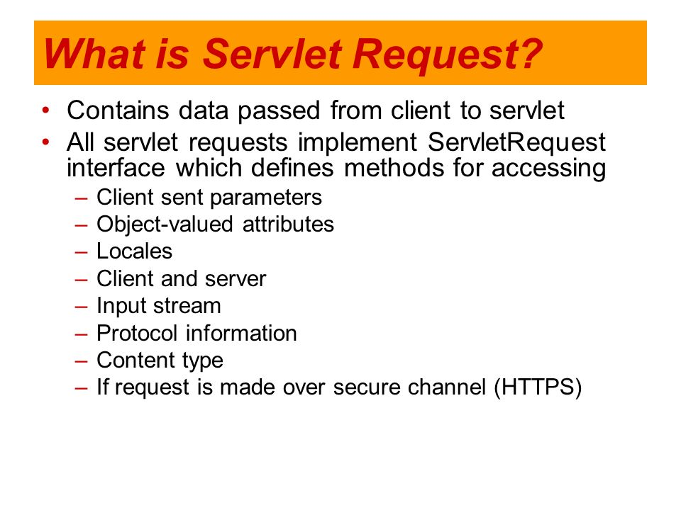 What is Servlet Request