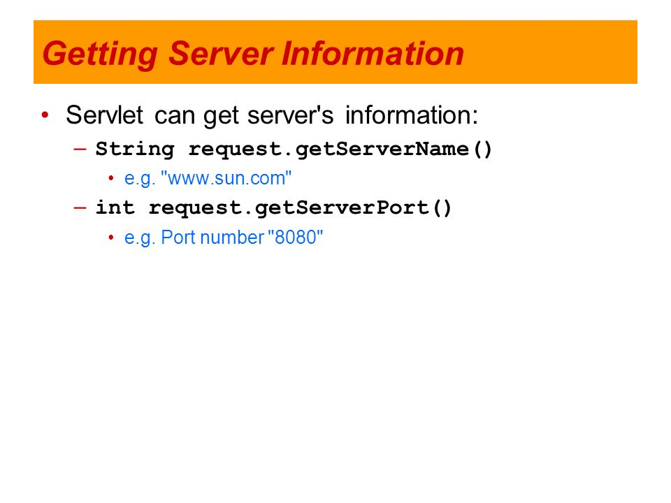 Getting Server Information