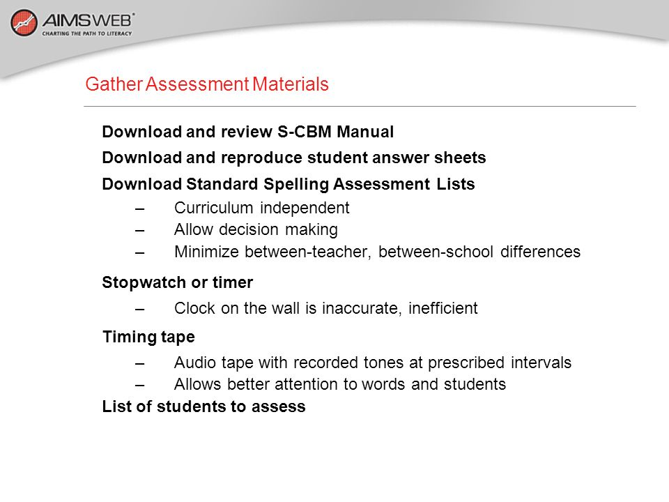 Gather Assessment Materials