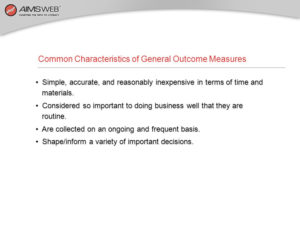 Common Characteristics of General Outcome Measures