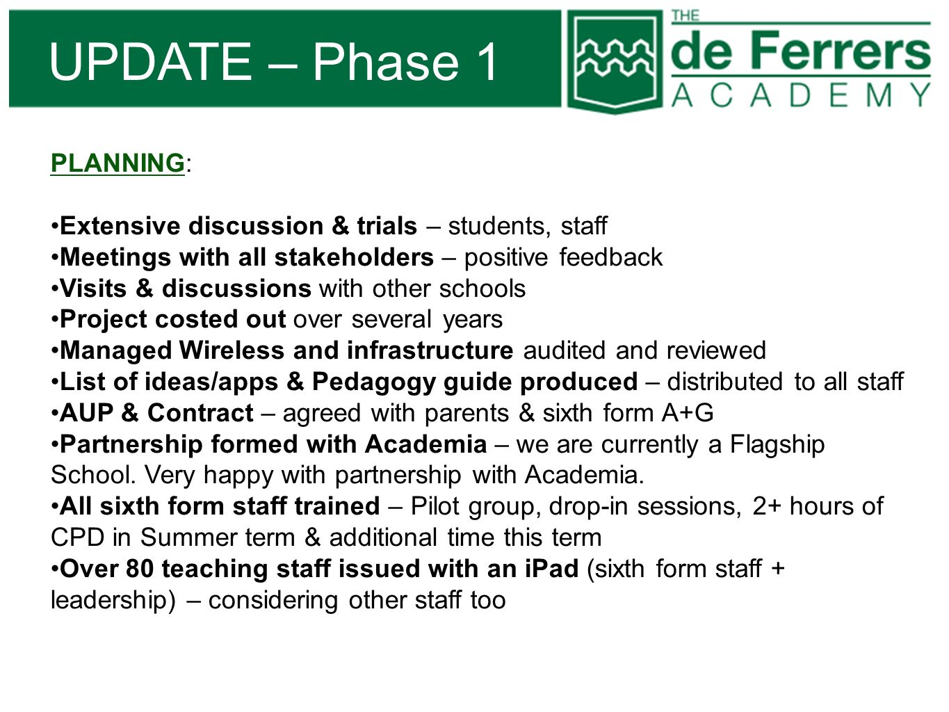 UPDATE – Phase 1 PLANNING: