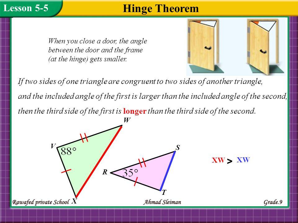 Hinge Theorem Lesson 5-5 >