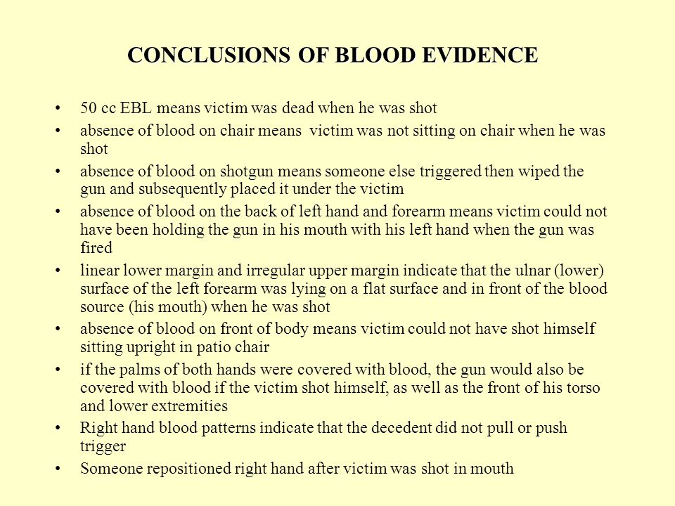 CONCLUSIONS OF BLOOD EVIDENCE