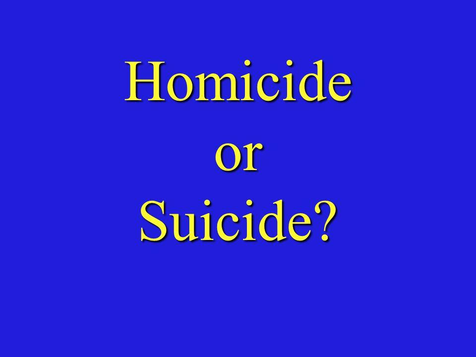 Homicide or Suicide
