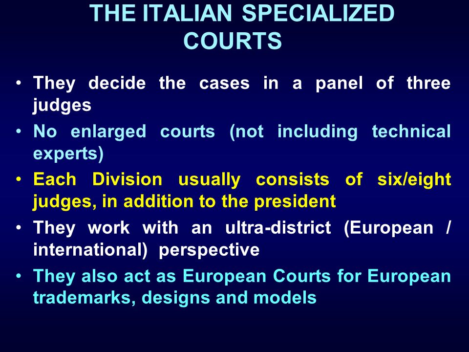 THE ITALIAN SPECIALIZED COURTS