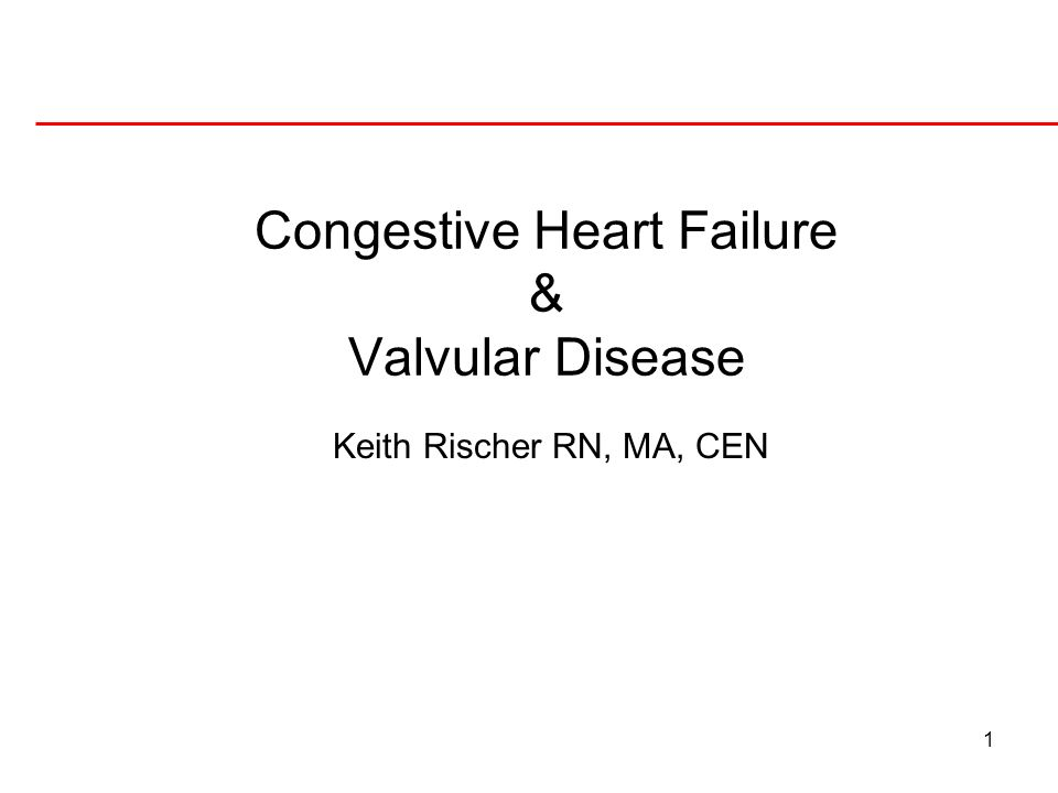 Congestive Heart Failure & Valvular Disease