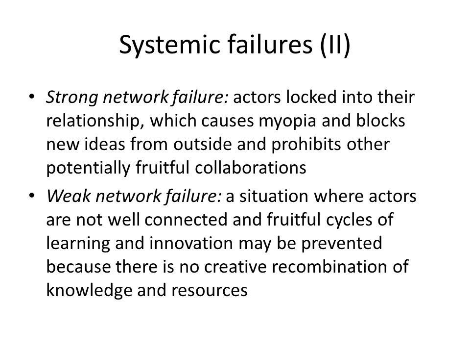 Systemic failures (II)