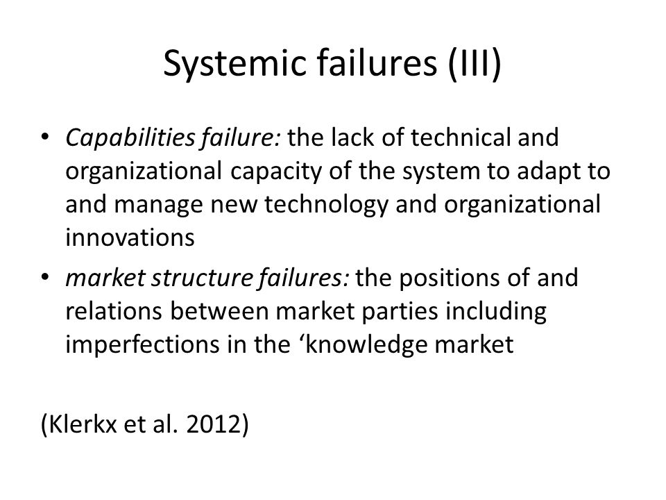 Systemic failures (III)