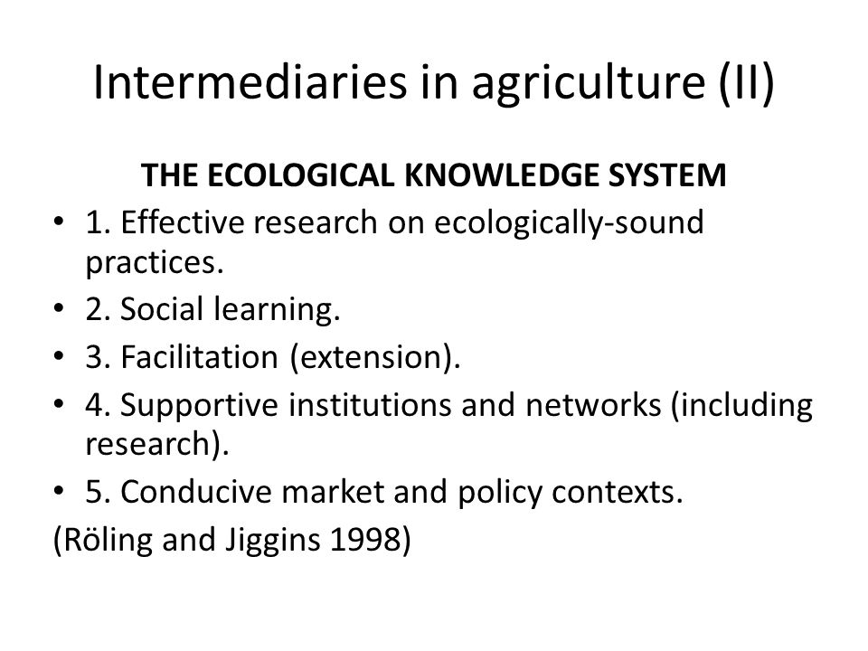 Intermediaries in agriculture (II)