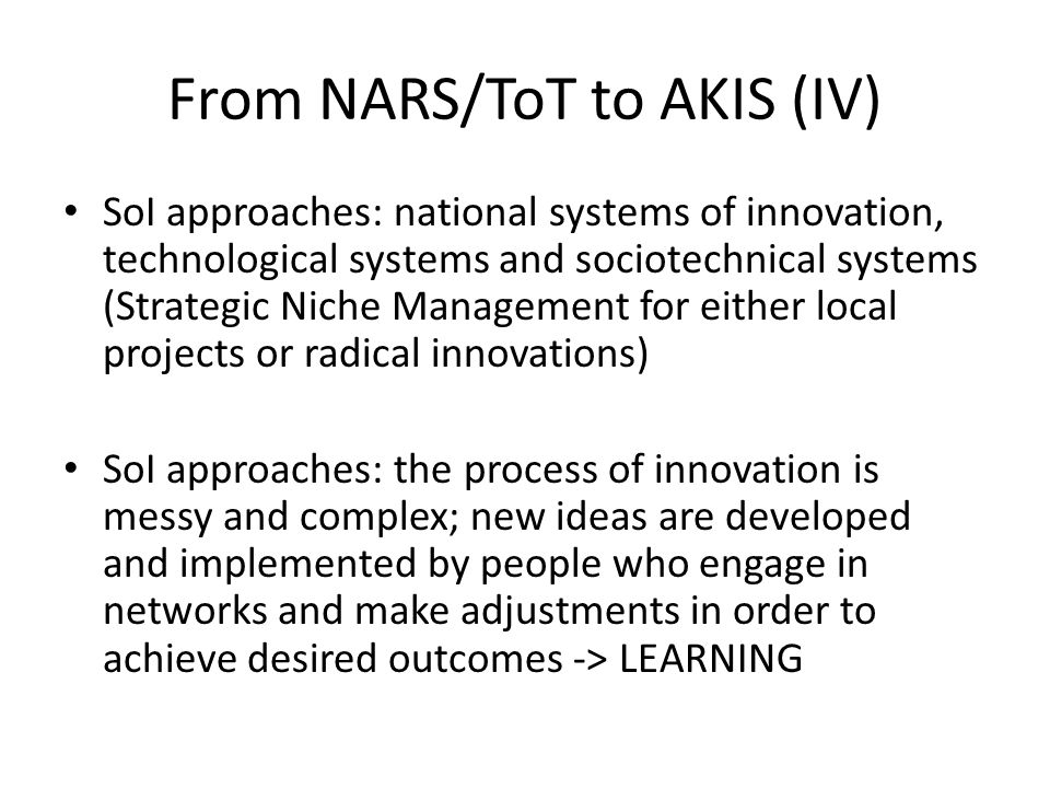 From NARS/ToT to AKIS (IV)