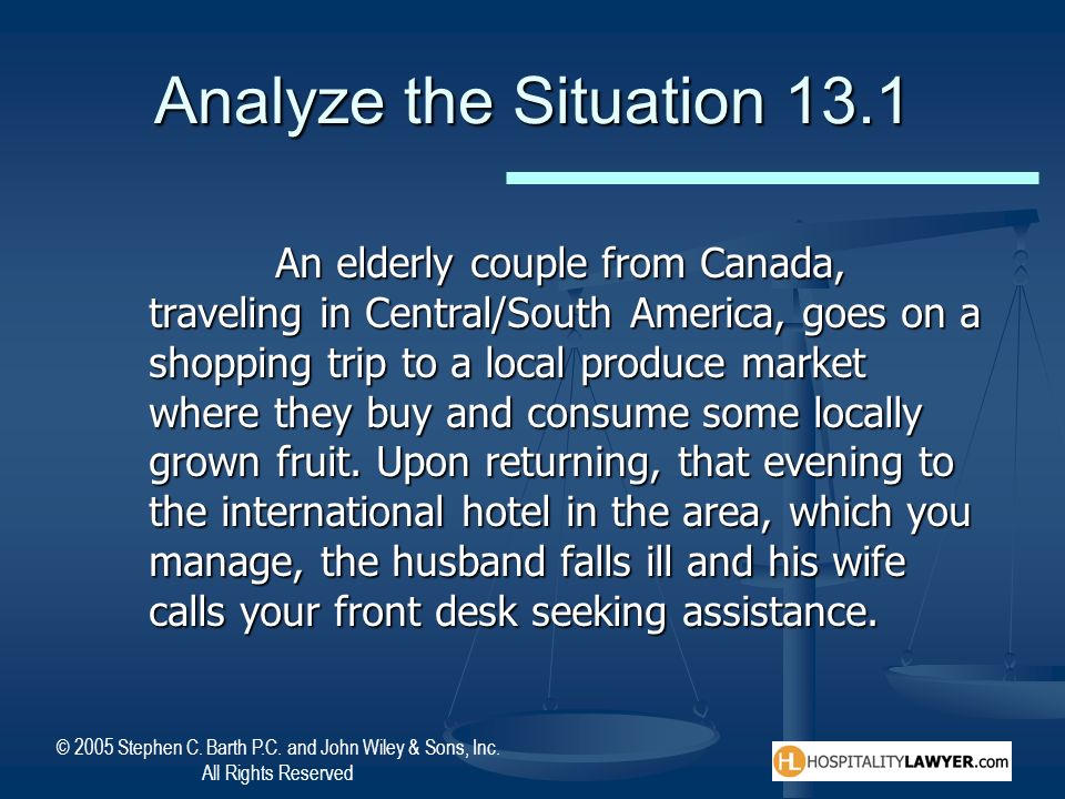 Analyze the Situation 13.1