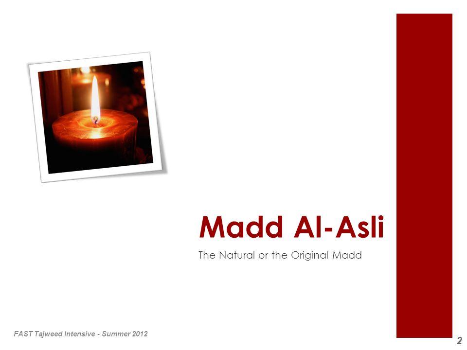 Madd Al-Asli The Natural or the Original Madd