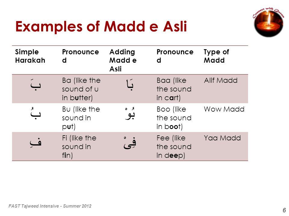 Examples of Madd e Asli بَ بَا بُ بُوْ فِ فِىْ Simple Harakah