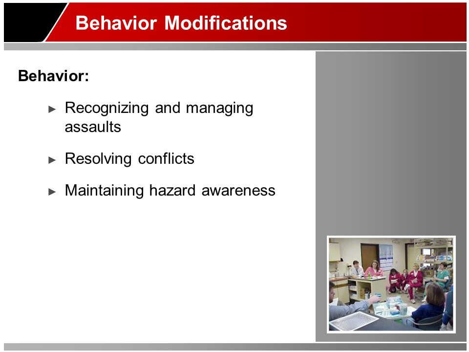 Behavior Modifications