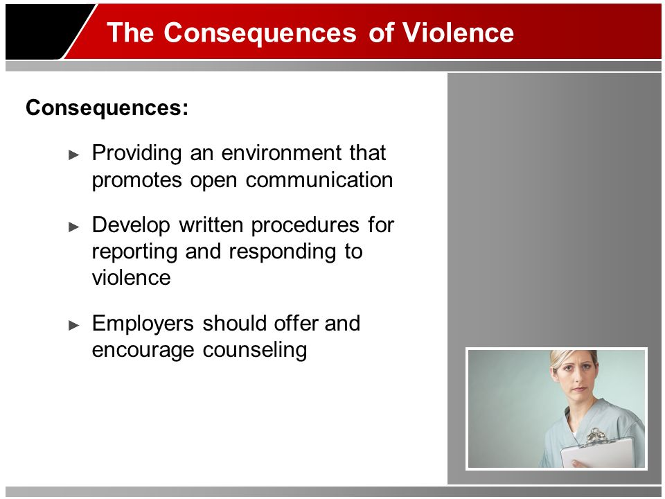 The Consequences of Violence