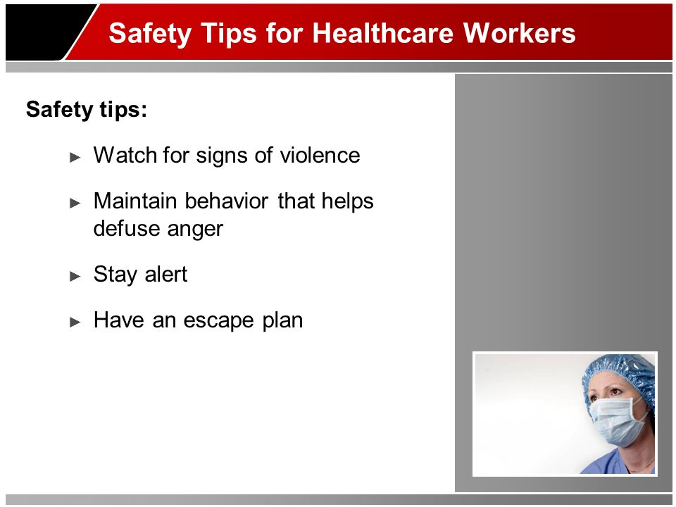 Safety Tips for Healthcare Workers