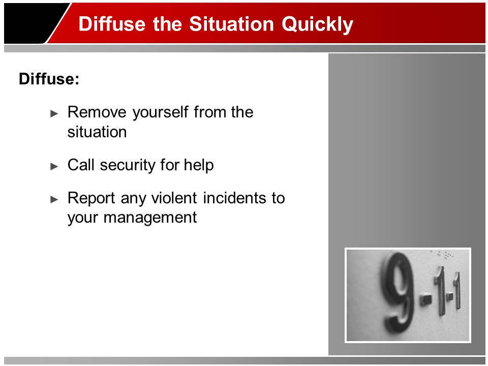 Diffuse the Situation Quickly