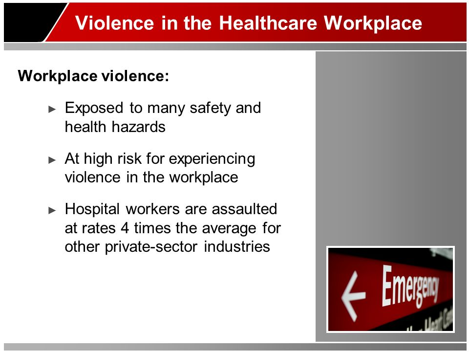 Violence in the Healthcare Workplace