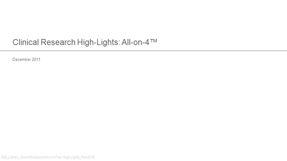Clinical Research High-Lights: All-on-4™