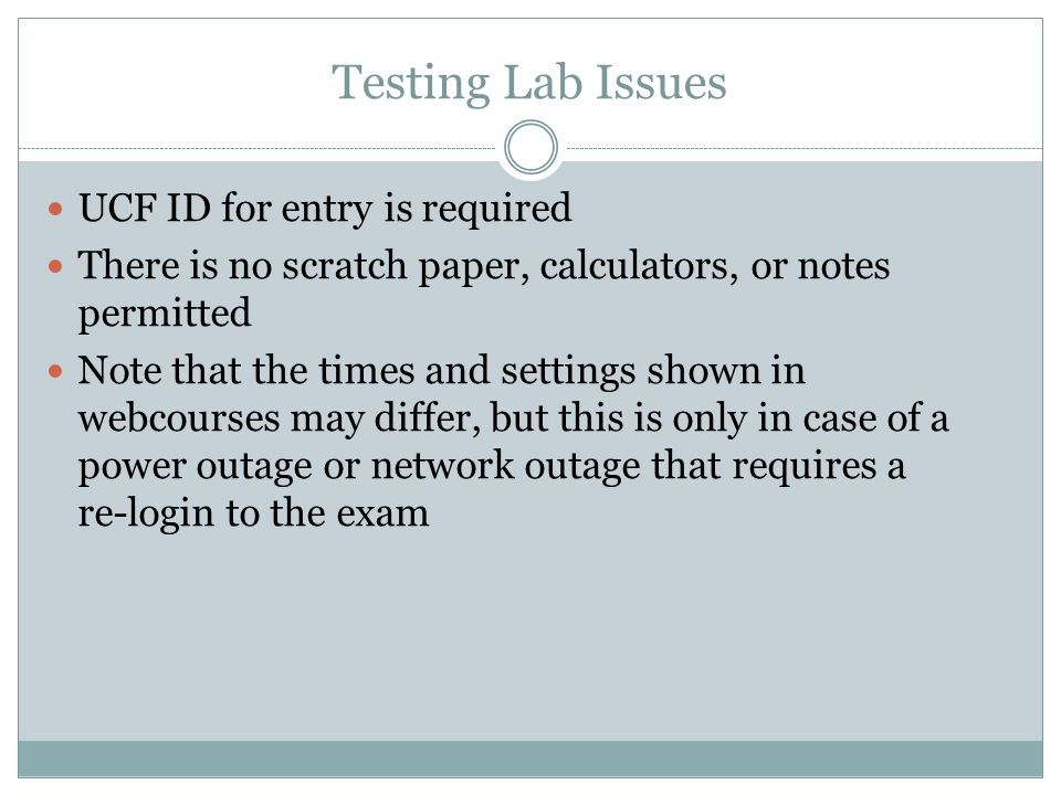 Testing Lab Issues UCF ID for entry is required