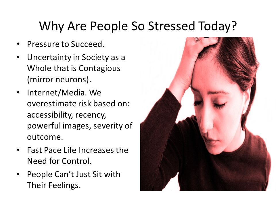 Why Are People So Stressed Today