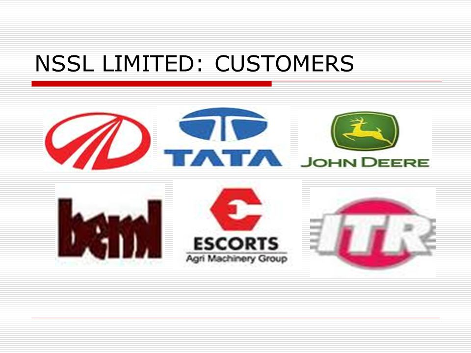 NSSL LIMITED: CUSTOMERS