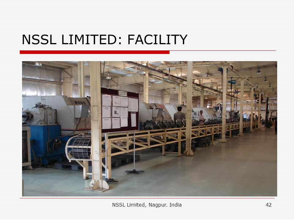 NSSL LIMITED: FACILITY