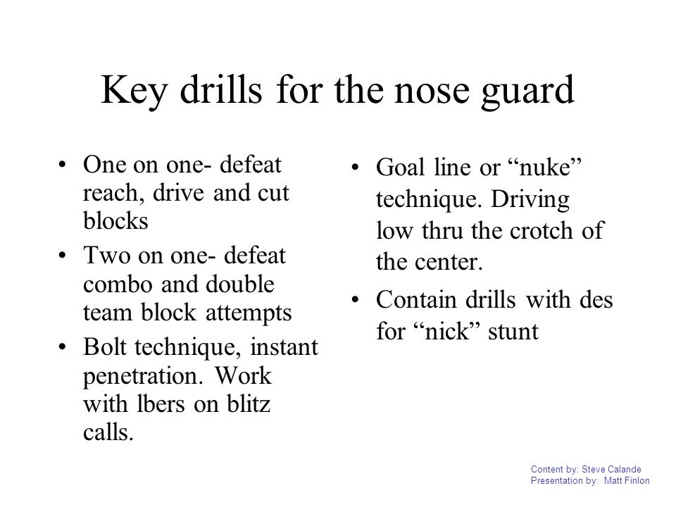 Key drills for the nose guard