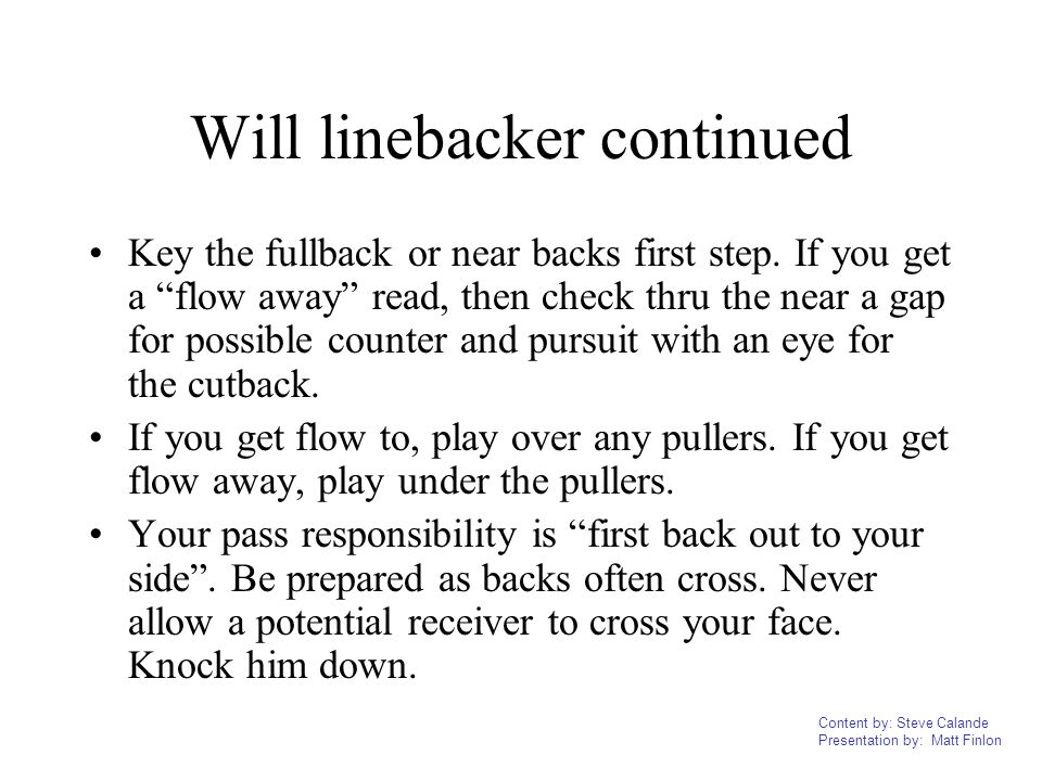Will linebacker continued