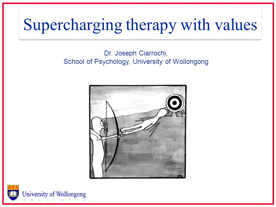 Supercharging therapy with values