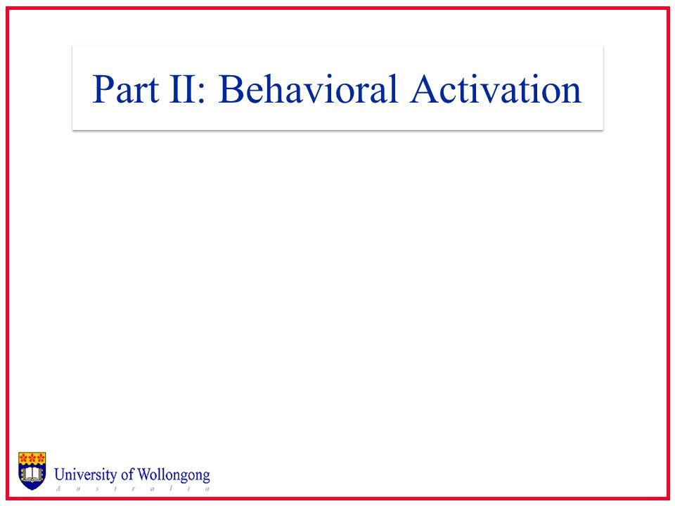 Part II: Behavioral Activation