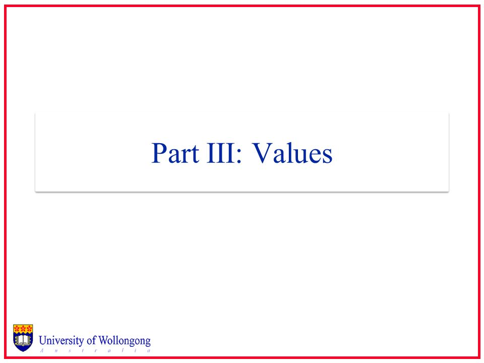 Part III: Values
